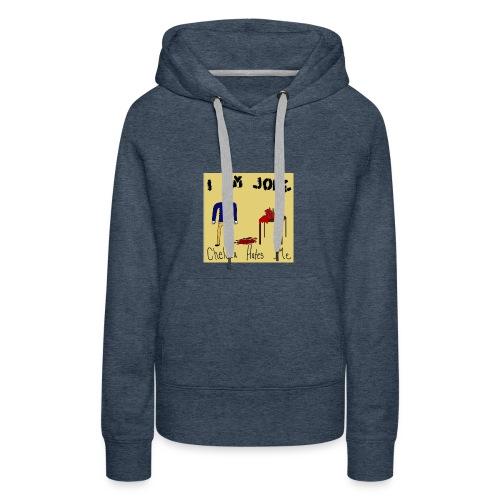 Joke - Women's Premium Hoodie