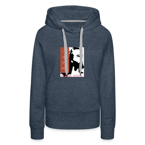 Easter, April Fool's, 4/1/18 - Women's Premium Hoodie