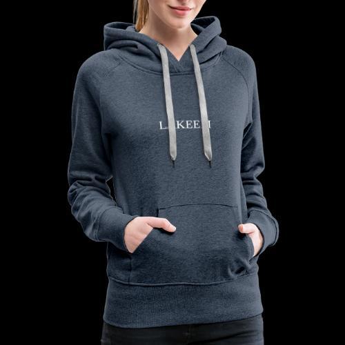 Lakeem Clothing - Women's Premium Hoodie