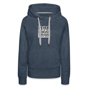 76536 Never give up on love quotes - Women's Premium Hoodie