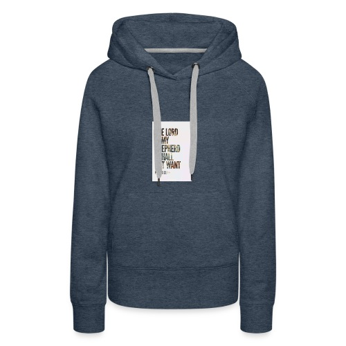 The Lord is my sheperd - Women's Premium Hoodie