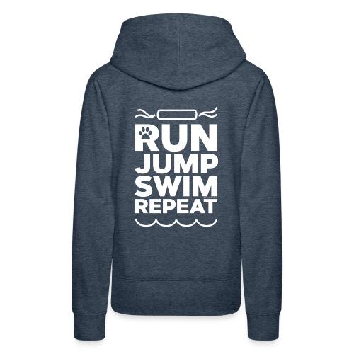 Run Jump Swim Repeat - white imprint - Women's Premium Hoodie