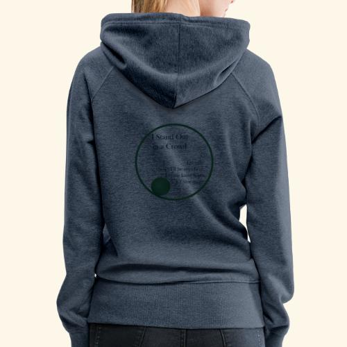 Introverts Stand Out - Women's Premium Hoodie