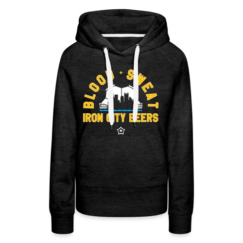 Blood, Sweat and Iron City Beers - Women's Premium Hoodie