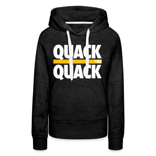 QUACK QUACK - Women's Premium Hoodie
