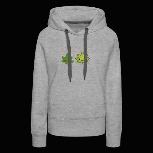 Weed Be Cute Together - Women's Premium Hoodie