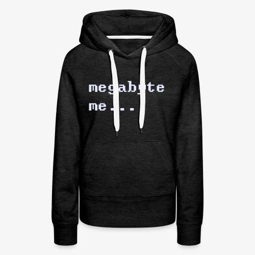Megabyte Me - Women's Premium Hoodie