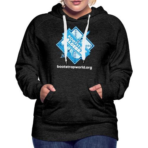 Bootstrap:Algebra T-shirt - Women's Premium Hoodie