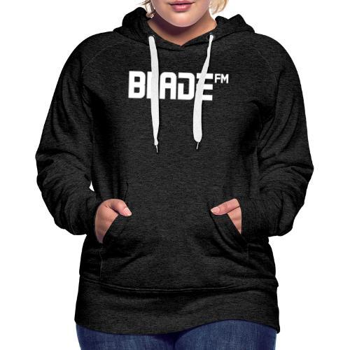 White BladeFM Logo - Women's Premium Hoodie