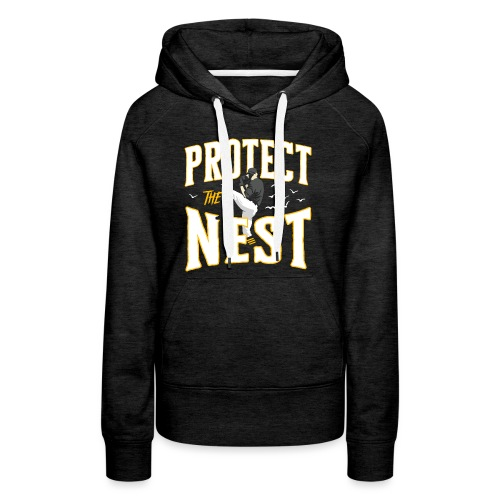 Protect the Nest - Women's Premium Hoodie