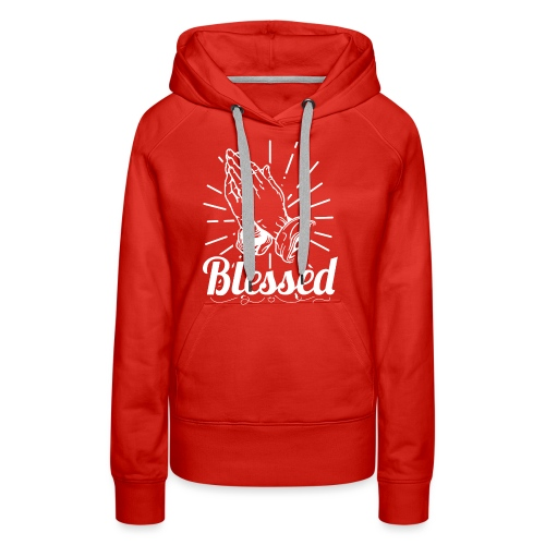 Blessed (White Letters) - Women's Premium Hoodie