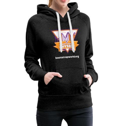 Bootstrap:Physics T-shirt - Women's Premium Hoodie
