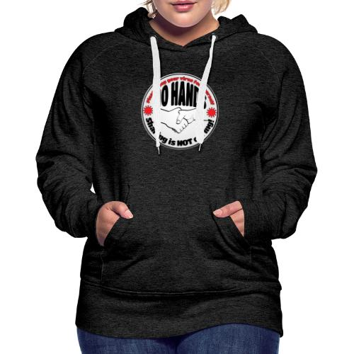 Virus - Sharing is NOT caring! - Women's Premium Hoodie