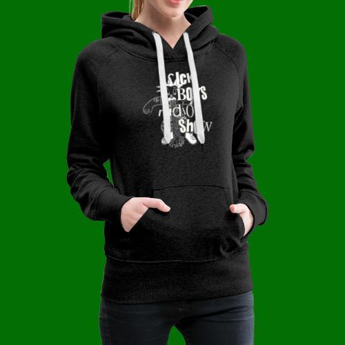 Sick Boys Puke Punk - Women's Premium Hoodie