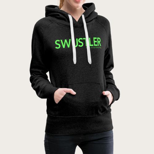 swustler neon green - Women's Premium Hoodie
