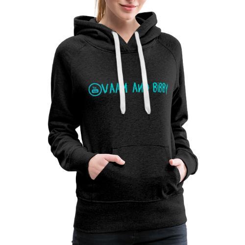 Team V&B Blue! - Women's Premium Hoodie