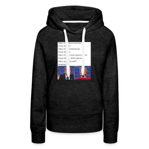 President Donald trump getting played by Hillary - Women's Premium Hoodie