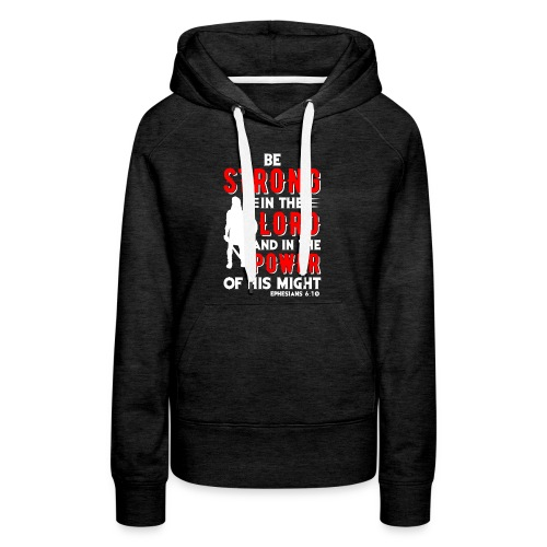 Strength of The Lord - Women's Premium Hoodie