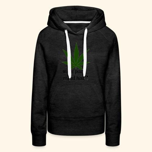MERE PAAS MAAL HAI GREEN STUFF - Women's Premium Hoodie