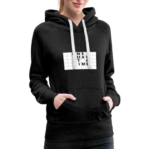 One Day At A Time Inverse - Women's Premium Hoodie