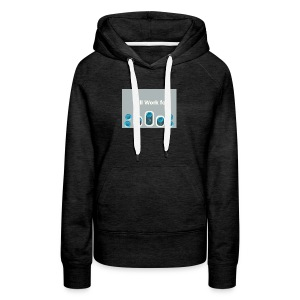 Will_work_for_buttons - Women's Premium Hoodie