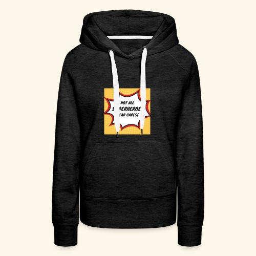 superhero no cape - Women's Premium Hoodie