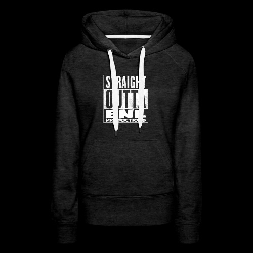 Straight Outta ENL Productions!! - Women's Premium Hoodie
