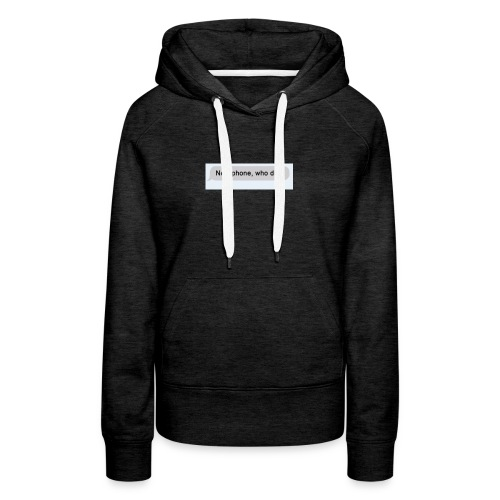 New phone. Who dis? - Women's Premium Hoodie