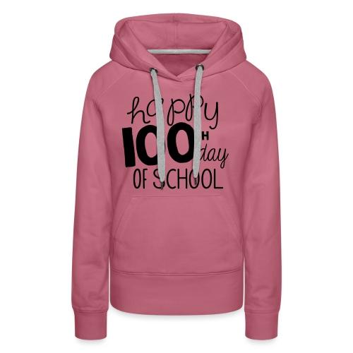 Happy 100th Day of School Chalk Teacher T-Shirt - Women's Premium Hoodie