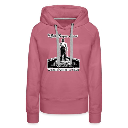 SSB Engineer Without a Train - Women's Premium Hoodie