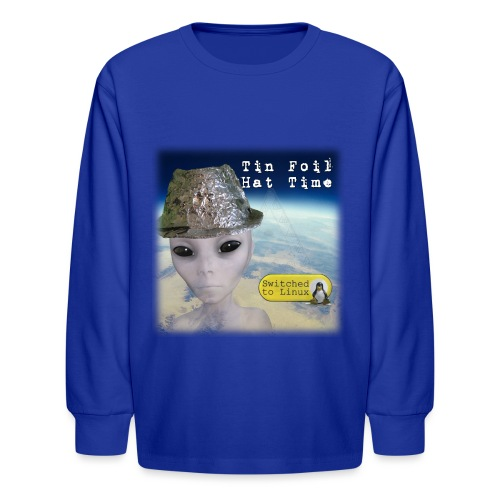 Tin Foil Hat Time (Earth) - Kids' Long Sleeve T-Shirt