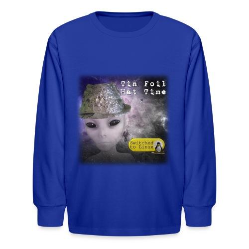 Tin Foil Hat Time (Space) - Kids' Long Sleeve T-Shirt