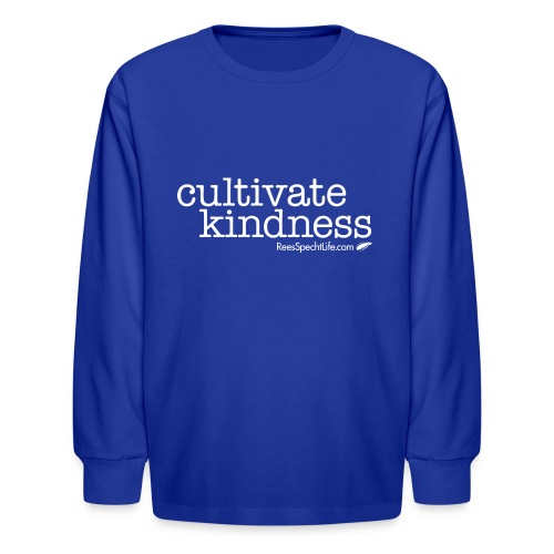 Cultivate Kindness White Logo Women's Shirt - Kids' Long Sleeve T-Shirt