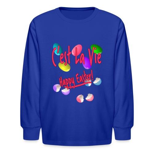C'est La Vie, Easter Broken Eggs, Cest la vie - Kids' Long Sleeve T-Shirt