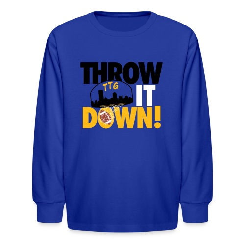 Throw it Down! (Turnover Dunk) - Kids' Long Sleeve T-Shirt