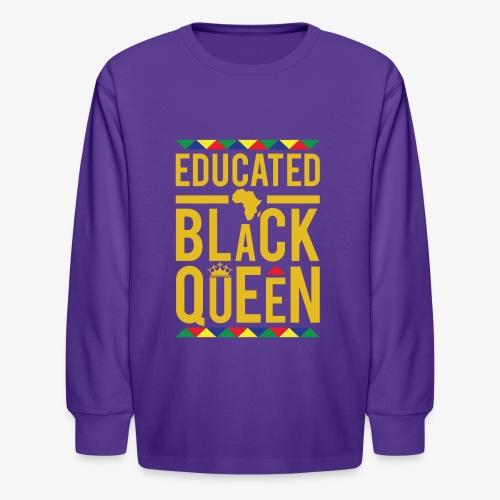 Educated Black Queen - Kids' Long Sleeve T-Shirt