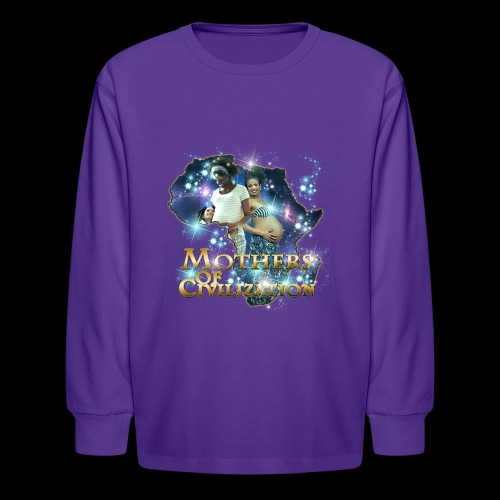 Mothers of Civilization - Kids' Long Sleeve T-Shirt