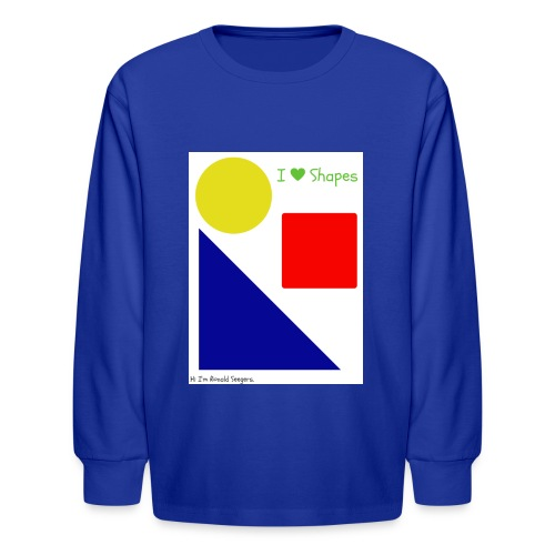 Hi I'm Ronald Seegers Collection-I Love Shapes - Kids' Long Sleeve T-Shirt