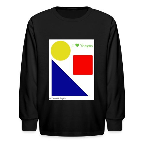 Hi I'm Ronald Seegers Collection-I Love Shapes - Kids' Long Sleeve T-Shirt