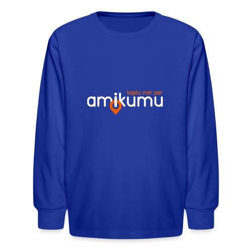 Kaptu min per Amikumu Blanka - Kids' Long Sleeve T-Shirt