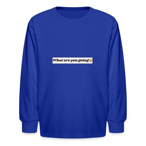 DD6F2EB2 5A9C 4D58 887B 18FA38EAB581 - Kids' Long Sleeve T-Shirt