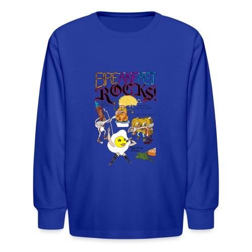 Breakfast Rocks! - Kids' Long Sleeve T-Shirt