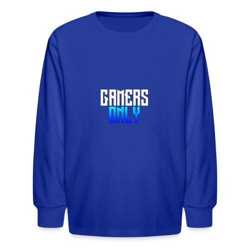 Gamers only - Kids' Long Sleeve T-Shirt