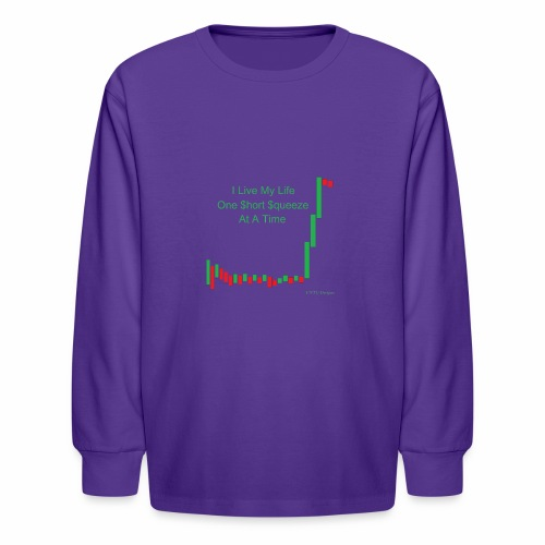 I live my life one short squeeze at a time - Kids' Long Sleeve T-Shirt