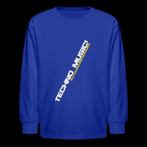 Techno Music.. Hey DJ.. - Kids' Long Sleeve T-Shirt