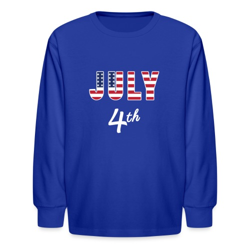 July 4th - Kids' Long Sleeve T-Shirt