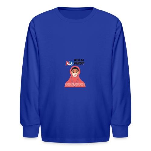 #BLM FIRST Muslim Woman BLM Supporter - Kids' Long Sleeve T-Shirt
