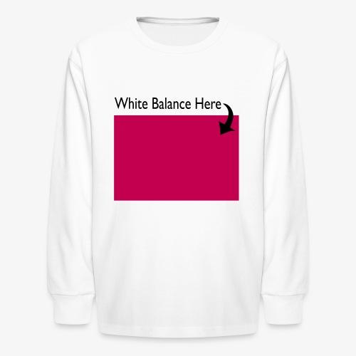 White Balance - Kids' Long Sleeve T-Shirt
