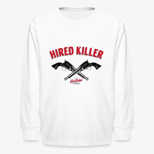 Hired Killer - Kids' Long Sleeve T-Shirt