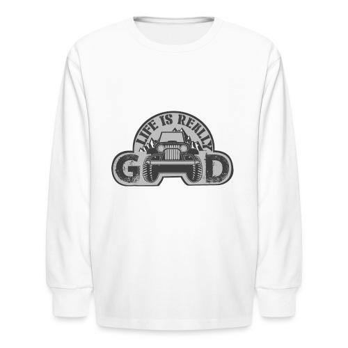 Life Is Really Good Jeep - Kids' Long Sleeve T-Shirt